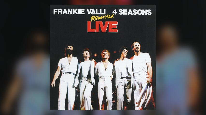 Frankie Valli & the Four Seasons REUNITED LIVE Cover